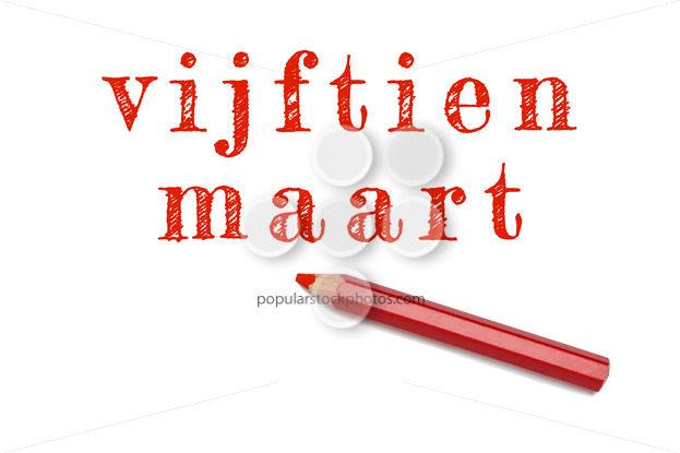 Vijftien maart text sketch red pencil - Popular Stock Photos