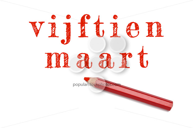 Vijftien maart text sketch red pencil - Popular Stock Photos